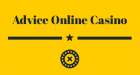 Advice Online Casinos